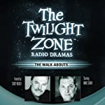 The Walk-Abouts: The Twilight Zone Radio Dramas | Steve Nubie