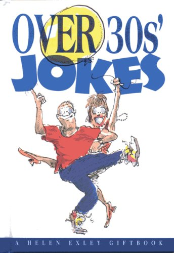 Over 30s Jokes (Helen Exley Giftbook)