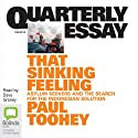 Quarterly Essay 53: That Sinking Feeling: Asylum Seekers and the Search for the Indonesian Solution Audiobook by Paul Toohey Narrated by Dave Graney