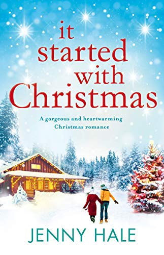 it started with christmas a gorgeous and heartwarming christmas romance by hale jenny - 933 Christmas Music