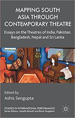 com mapping south asia through contemporary theatre  mapping south asia through contemporary theatre essays on the theatres of and sri lanka studies in international