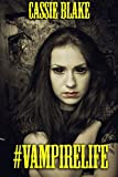 #VampireLife: A collection of Vampire Horror