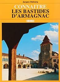 Connaître les bastides d'Armagnac par Jacques Dubourg