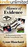 Absence of Evidence: An Examination o...