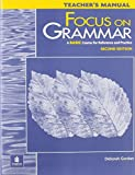 Focus on Grammar: A Basic Course for Reference and Practice, Second Edition (Teacher's Manual) by Deborah Gordon (2000-08-01)