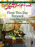 From This Day Forward (Heartland Homecoming Book 1)