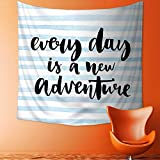 Home Decor Tapestry by Every Day is a New Adventure Calligraphy Text Watercolor Stripes Print Light Blue Wall Hanging for Bedroom Living Room Dorm