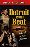 Detroit Is Our Beat: Tales of the Four Horsemen