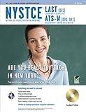 NYSTCE LAST/ATS-W w/CD-ROM 4th Ed. (NYSTCE Teacher Certification Test Prep)