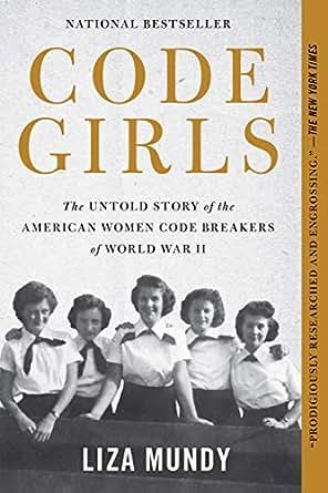 Code girls the untold story of the american women code breakers of print fandeluxe Images