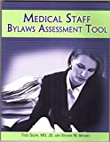 img - for Medical Staff Bylaws Assessment Tool book / textbook / text book