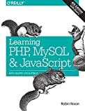 img - for Learning PHP, MySQL & JavaScript: With jQuery, CSS & HTML5 (Learning Php, Mysql, Javascript, Css & Html5) book / textbook / text book