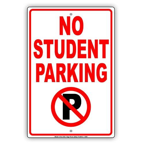 No Student Parking Restriction Alert Caution Warning Notice Aluminum Metal Tin 8
