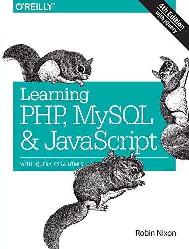 Learning PHP, MySQL & JavaScript: With jQuery, CSS