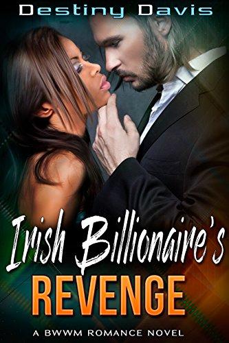 (Irish Billionaire's Revenge (A BWWM Romance) )