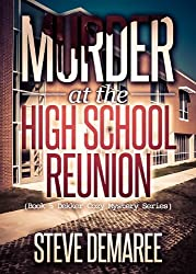 Murder at the High School Reunion (Book 5 Dekker Cozy Mystery Series)