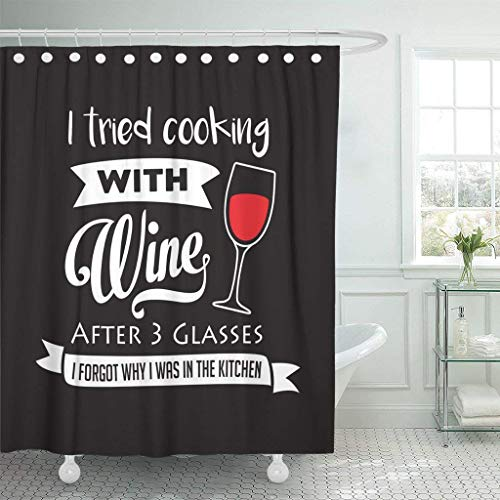 GisRuRu Shower Curtains 66 x 72 Inches I Tried Cooking Wine After Glasses Forgot Why was Funny Saying Drawing Stationary Waterproof Polyester Fabric Set with Hooks