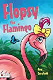 Flopsy the Flamingo, Amy Cornforth, 1617391778