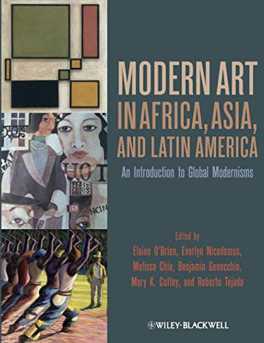 Art For Africa - Modern Art in Africa, Asia and Latin America: An Introduction to Global Modernisms