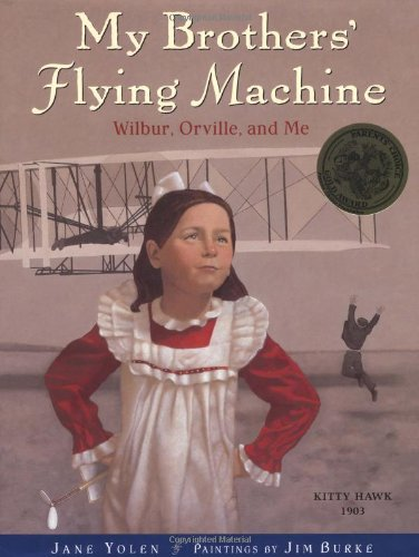 My Brothers' Flying Machine: Wilbur, Orville, and Me pdf epub