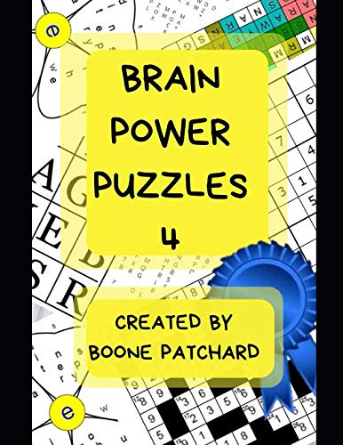 (Brain Power Puzzles 4: Activity Book of Word Puzzles, Mazes, Crosswords, Word Searches, Sudoku, Math Puzzles, Cryptograms, Anagrams, and More)