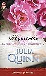 La chronique des Bridgerton, Tome 7 : Hyacinthe par Quinn
