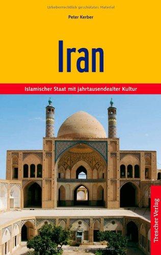 Iran: Islamischer Staat mit jahrtausendealter Kultur