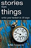 Stories from Things, Sultan Somjee, 1463794150
