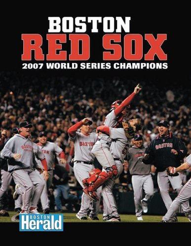 Boston Red Sox: 2007 World Series Champions (World Series: American League (Hardcover))