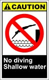 No Diving Shallow Water Caution OSHA / ANSI Aluminum METAL Sign 12 in x 18 in