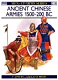 Ancient Chinese Armies 1500-200 BC, C. J. Peers, 0850459427