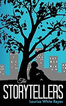 The Storytellers by [Reyes, Laurisa White]