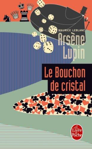Amazon Com Arsene Lupin Le Bouchon De Cristal Policiers