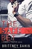 The Safe Bet (Hidden Truths)