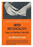 Hand Reflexology, Mildred Carter, 0133836126