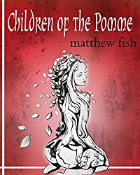 Children of the Pomme - Book 1