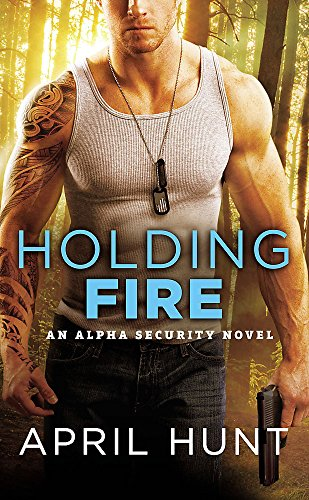 Holding Fire  Alpha Security