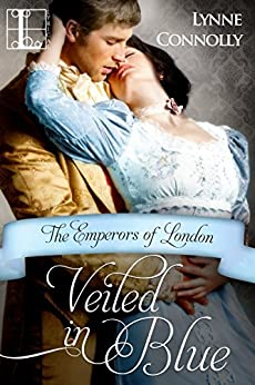 Veiled In Blue (Emperors Of London Book 6) by [Connolly, Lynne]