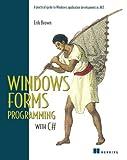 Windows Forms Programming with C#, Erik Brown, 1930110286