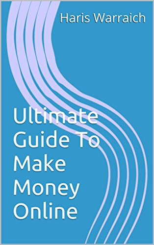 Ultimate Guide To Make Money Online