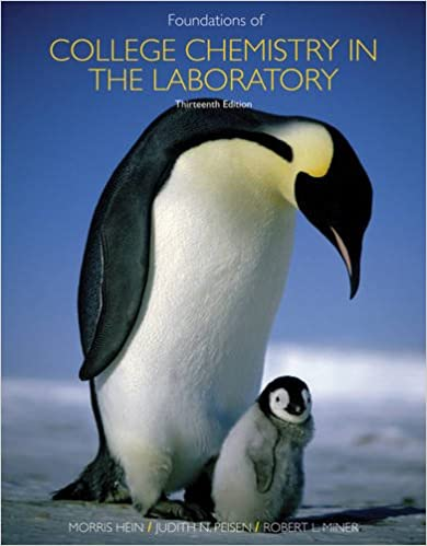 Foundations of Chemistry in the Laboratory: Morris Hein, Susan ...