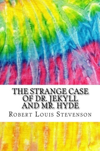 The Strange Case of Dr. Jekyll and Mr. Hyde: Includes MLA Style Citations for Scholarly Secondary Sources, Peer-Reviewed Journal Articles and Critical Essays (Squid Ink Classics) (Dr Jekyll And Mr Hyde Cliff Notes)