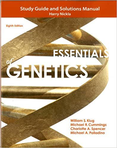 Study Guide and Solutions Manual for Essentials of Genetics by William S. Klug (2013-01-17)