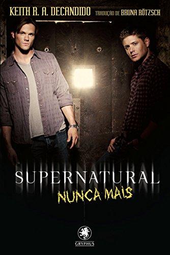 Nunca Mais - Série Supernatural