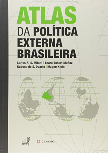 Atlas da Política Externa Brasileira 1