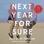 Next Year, For Sure | Zoey Leigh Peterson