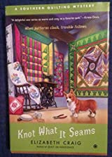 Knot What It Seams (Southern Quilting Mystery, book 2) by ... : southern quilting mysteries - Adamdwight.com