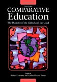 img - for Comparative Education : The Dialectic of the Global and the Local: 3rd (Third) edition book / textbook / text book