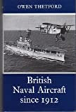 British naval aircraft since 1912