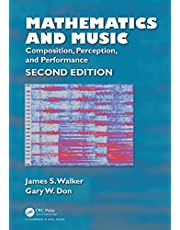 Mathematics and Music: Composition, Perception, and Performance